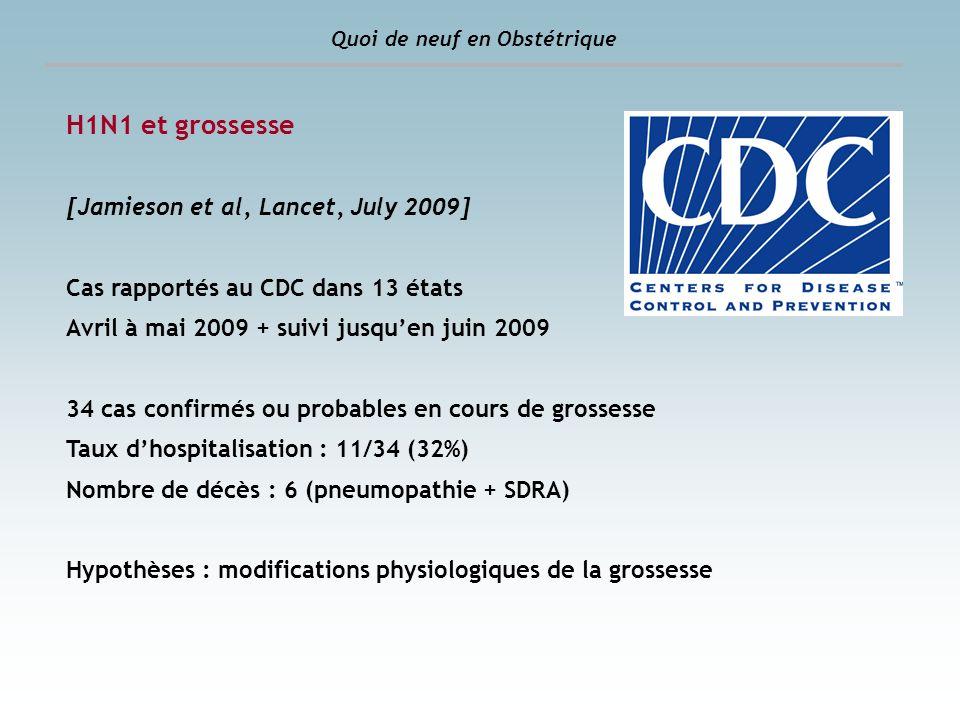 H1N1 et grossesse [Jamieson et al, Lancet, July 2009]
